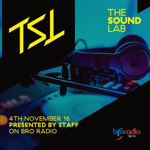 The Sound Lab 4th November 2016