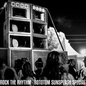 Positive Thursdays episode 582 - Rock The Rhythm - Rototom Sunspalsh Special (27th July 2017)