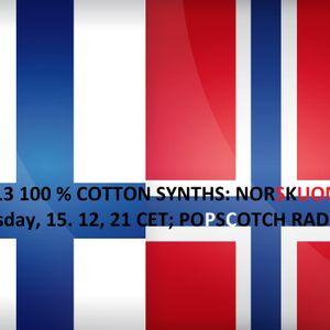 100 % Cotton Synths s3e13, 15. 12. 2015; Popscotch radio