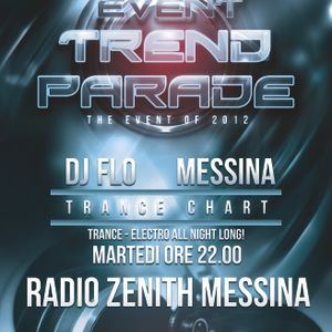 Trend Parade N° 41 - Trance Chart With DjFLO - Radio Zenith Messina