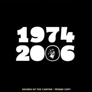 1974-2006 - Sounds of the Canyon