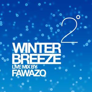 Winter Breeze 2 :: Live mix by FawazO