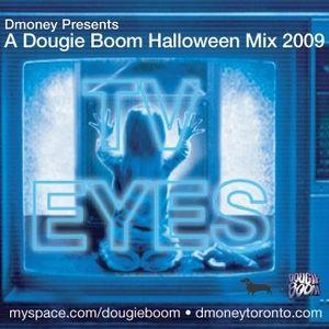 TV Eyes - A Dougie Boom Halloween Mix 2009