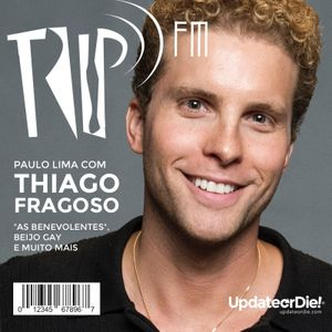 TripFM com Thiago Fragoso