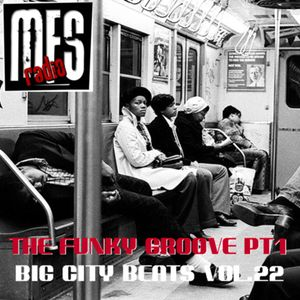 The Funky Groove (Part One) - Big City Beats Series Vol.22