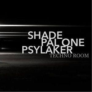 PAL One - Dj Set Villa Rouge - Techno Room w/ Shade & Psylaker