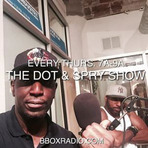 The Dot & Spry Show Episode 90