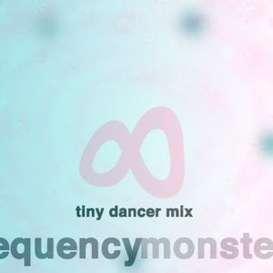 TINY DANCER MIX