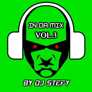 IN DA MIX VOL 3 BY DJ STEFY