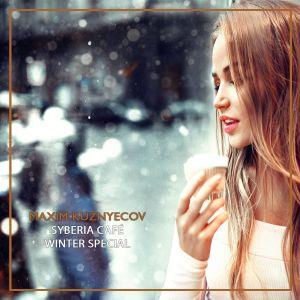 Maxim Kuznyecov - Syberia Café Winter Special