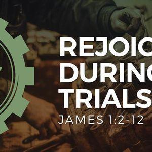 Rejoice During Trials [James 1:2-12]