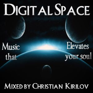 Digital Space Episode 015 - Mixed by Christian Kirilov (with DJ Mistery Man Guest Mix)