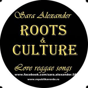 Sara Alexander - Roots and Culture