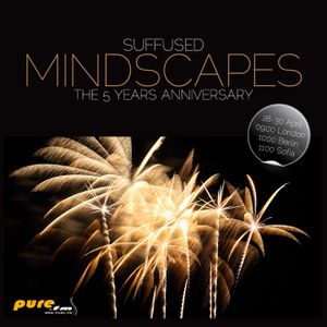 Suffused - Mindscapes 5-Years Anniversary on Pure.FM