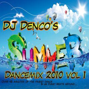 DJ Denco summer dance mix 2010 vol 1