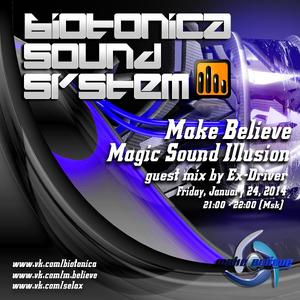Make Believe - Magic Sound Illusion #15 [incl. Ex-Driver Guest Mix]