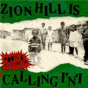 ZION HILL IS CALLING I'N'I