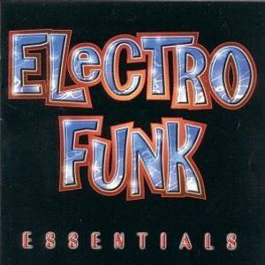 ELECTRO FUNK ESSENTIAL FT. JON INTERFACE!
