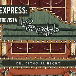 Podcast express: Entrevista a La Francachela