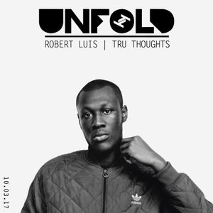 Tru Thoughts Presents Unfold 10.03.17 with Stormzy, Lil Silva, Moonchild