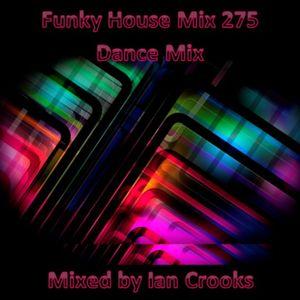 Ian Crooks Mix 275 (Dance Mix)