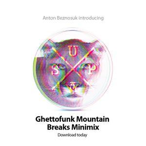 Ghettofunk Mountain Breaks Minimix