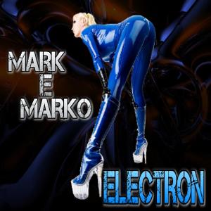 MARK e MARKO - Electron
