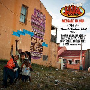 Lava Sound - Message to you vol.1 (New Roots & Culture 2012)