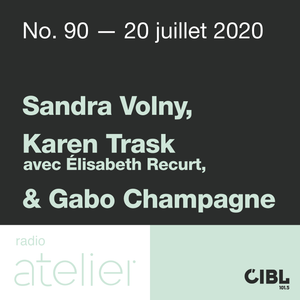 No. 90 — Sandra Volny, Karen Trask & Gabo Champagne