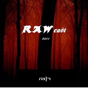 Majorheadz - RAWcast #011