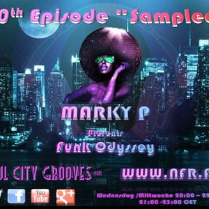 Episode 100 Marky P Presents Funk Odyssey Sampled 27th Feb 2013