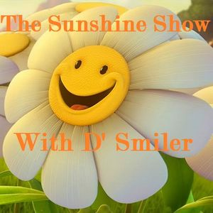 The Sunshine Show With D'Smiler - Dos