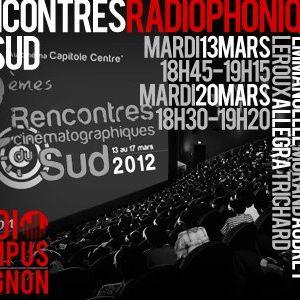 Rencontres Radiophoniques du Sud - Radio campus Avignon - 13/03/12