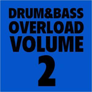 Drum&Bass Overload Vol. 2