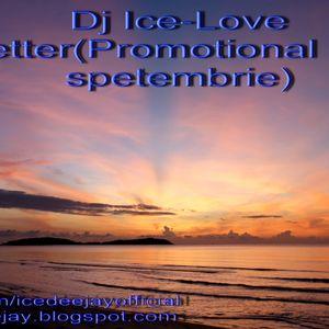 Dj Ice-Love Letter(Promotional Mix Septembrie)