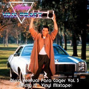 "Disco Sensual Para Coger Vol. 3 (Strictly 12"" Vinyl Mixtape)"