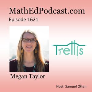 Episode 1621: Megan Taylor