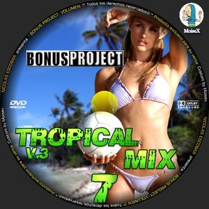 NICOLAS ESCOBAR - BONUS PROJECT VOL 7 (TROPICAL MIX VOL.3)