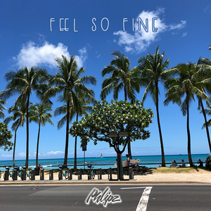 Feel So Fine (2019)