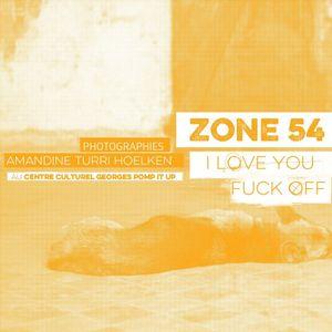 """ZONE54"" - Vernissage / DJ set live @CCGP/2.10.15"