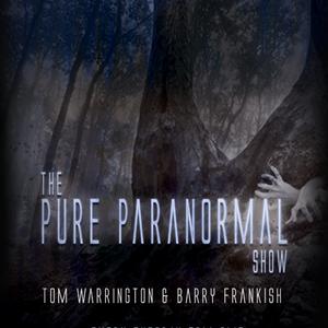 Pure Paranormal Show With Tom Warrington & Barry Frankish - February 25 2020 www.fantasyradio.stream
