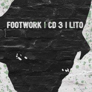 FOOTWORK | CD3 | L!TO