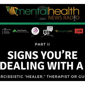 """SIGNS YOU'RE DEALING WITH A NARCISSISTIC """"HEALER,"""" THERAPIST"""