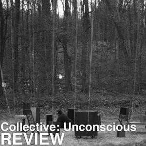 Episode 224 - Collective: Unconscious