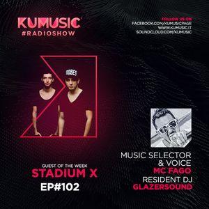 Kumusic Radioshow Ep.102 - Guest of the week: Stadium x