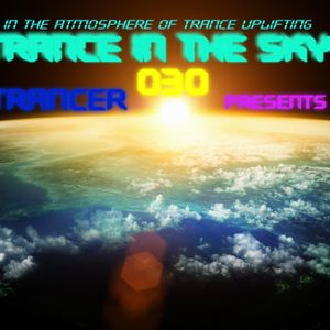 Skytrancer Presents - Trance In The Sky Episode 030