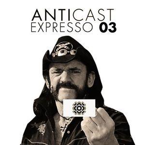 AntiCast Expresso 03