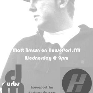 Matt Brawn - Durbsmusic - House Worx Session 28.08.13