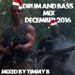 Timmy B-Drum & Bass Mix December 2016
