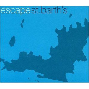 Escape St. Barth's - Mixed By Urban Rhythm